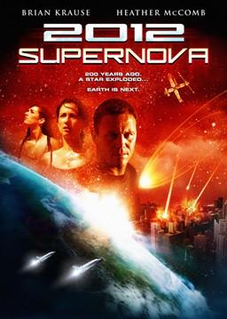 2012: Супернова - (2012: Supernova)
