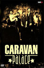 Caravan Palace: Enjoy Jazz
