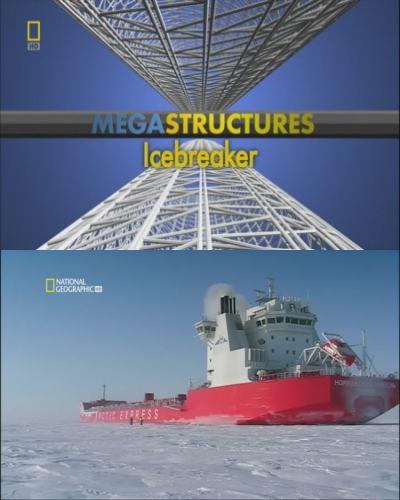 National Geographic: ���������������: �������� - (MegaStructures: Icebreaker)