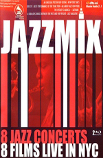 V.A. Jazz mix: 8 Jazz Concerts - 8 Films Live in NYC 2008