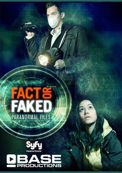 Факт или вымысел - паранормальные явления - (Fact or Faked: Paranormal Files)