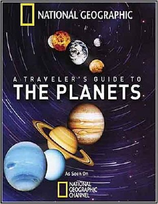 National Geographic : Путешествие по планетам - (A traveler's guide to the planets)