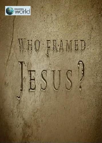 Discovery: Кто подставил Иисуса? - (Who Framed Jesus?)