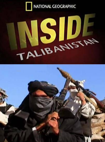 National Geographic: Взгляд изнутри. Талибанистан - (Inside. Talibanistan)