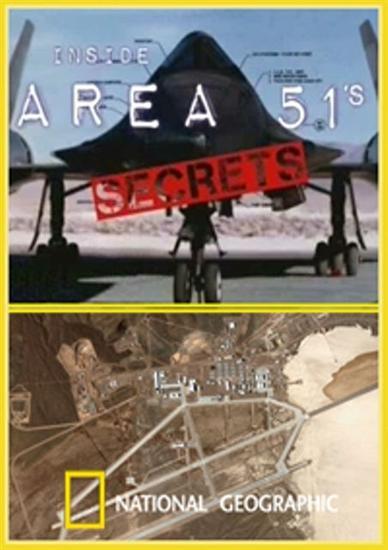 National Geographic: Взгляд изнутри. Секреты зоны 51 - (Inside. Area 51's Secrets)