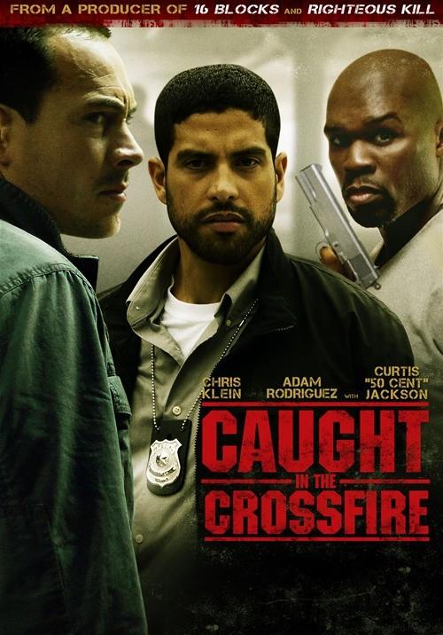 Застигнутый в перекрестном огне - (Caught in the Crossfire)