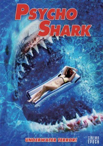 Психованная акула - (Psycho Shark)