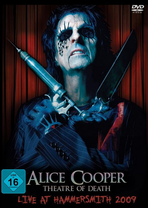 Alice Cooper - Theatre Of Death - Live At Hammersmith 2009