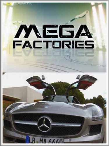 National Geographic: ���������������: ����������: �������� SLS AMG - (MegaStructures: Megafactories: Mercedes SLS AMG)