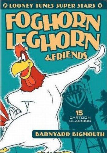 Фогхорн Легхорн и друзья: Врунишка из курятника - (Foghorn Leghorn & Friends)
