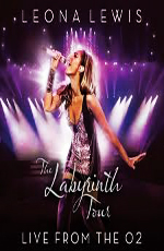 Leona Lewis - The Labyrinth Tour: Live from The O2