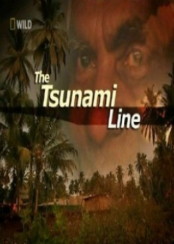 National Geographic: Путь Цунами - (The Tsunami line)
