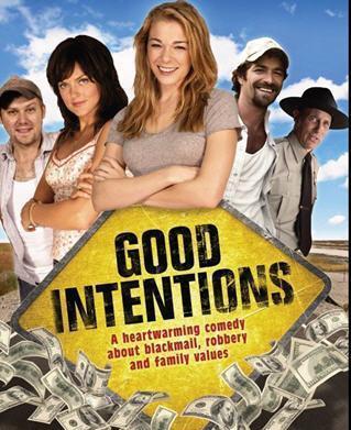 Хорошие намерения - (Good Intentions)