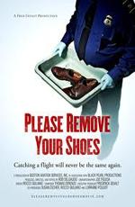 Пожалуйста, снимите ваши ботинки - (Please, remove your shoes)