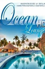 Мечта об Океане - (Ocean HD Lounge)