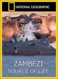 National Geographic: Замбези: Источник жизни - (Zambezi: Source of Life)