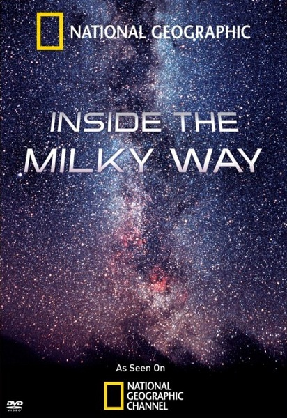 National Geographic: В глубинах Млечного Пути - (National Geographic: Inside The Milky Way)