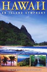 Гавайи: Симфония островов - (Hawaii: An Island Symphony)