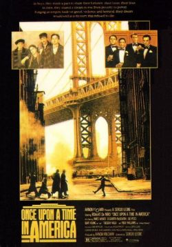 Однажды в Америке - Once Upon a Time in America