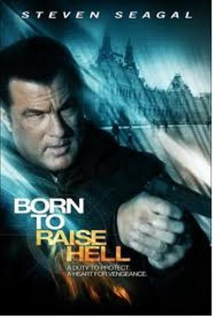 Отчаянный мститель - (Born to Raise Hell)