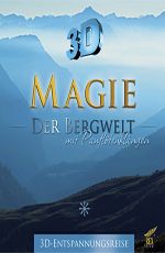 Магия гор - (Magie der Bergwelt)