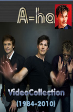 A-ha - Video Collection 1984-2010
