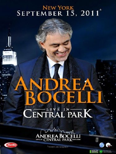 Andrea Bocelli: Concerto. One Night in Central Park