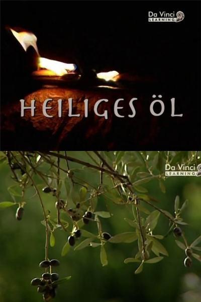 История оливкового масла - (Heiliges Ol)