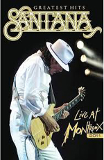 Santana: Greatest Hits - Live at Montreux