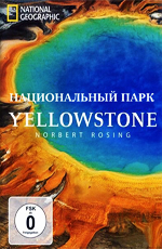 National Geographic: Йеллоустон - (National Geographic: Yellowstone)