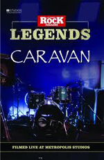 Caravan - Classic Rock Legends: Caravan Live At Metropolis Studios