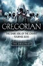 Gregorian - The Dark Side Of The Chant Tour
