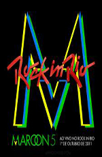 Maroon 5: Rock in Rio 2011