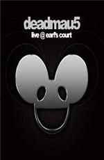 Deadmau5 - Live AT earls court