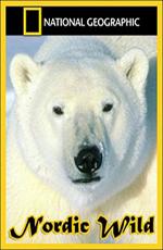 National Geographic. Дикие животные Севера - (National Geographic. Nordic Wild)