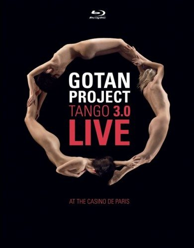 Gotan Project - Tango 3.0 Live At The Casino De Paris