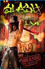 Slash feat. Myles Kennedy: Live - Made in Stoke