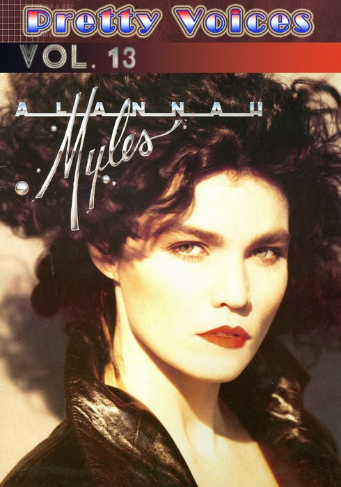 Alannah Myles - Pretty Voices Vol.13