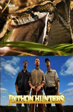 Охотники на питонов. Нашествие змей - (Python Hunters. Snake invasion)