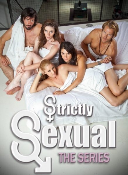 Только секс - (Strictly Sexual: The Series)
