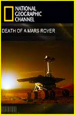 National Geographic: Гибель марсохода - (National Geographic: Death of a Mars Rover)