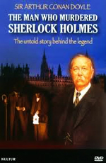 Тот, кто убил Шерлока Холмса - (The Man who Murdered Sherlock Holmes)