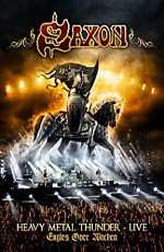 Saxon: Heavy Metal Thunder Live: Eagles Over Wacken