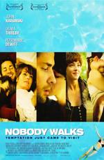 Никто не уходит - (Nobody Walks)