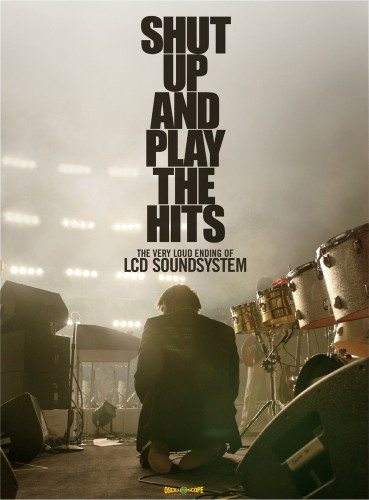 LCD Soundsystem ?- Shut Up And Play The Hits