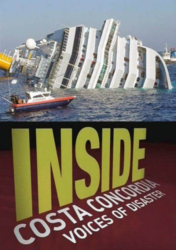 "National Geographic: ������ �������: ���������� ""����� ���������"" - (National Geographic: Inside. Costa concordia: Voices of Disaster)"
