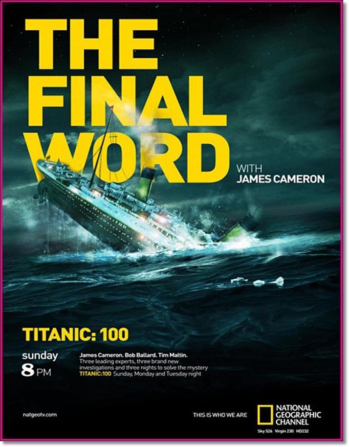 National Geographic: Титаник: Заключительное слово с Джеймсом Кэмероном - (Titanic: The Final Word with James Cameron)