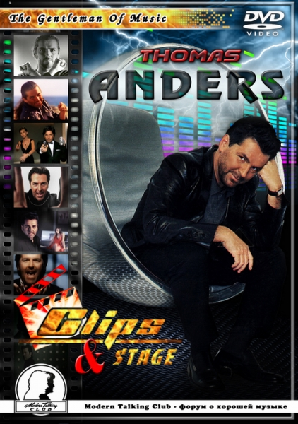 Thomas Anders - Clips And Stage