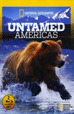 National Geographic: ����� ������� ������� - (National Geographic: Untamed Americas)