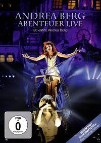 Andrea Berg - Abenteuer Live (20 Jahre Andrea Berg)